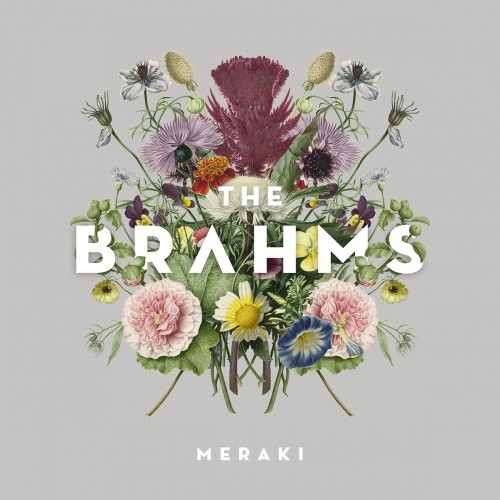 The Brahms – Meraki